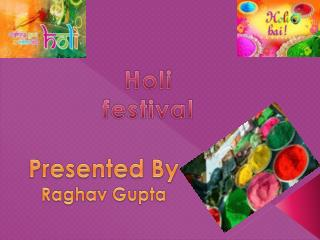 Holi: how to celebrate the Festival of Colours in India