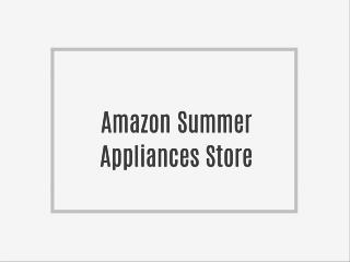Amazon Summer Appliances Store