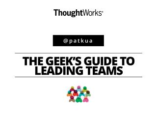 Geek's Guide to Leading Teams