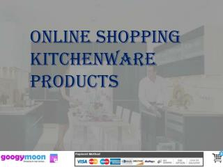 Online Shopping for Kitchenware Products in India - Googymoon