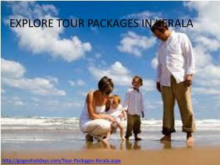Explore kerala tour packages