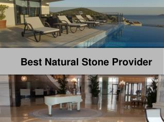 Best Natural Stone Provider
