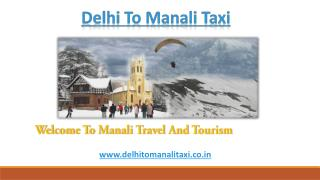Delhi To Manali Taxi | One Way Taxi From Delhi To Manali