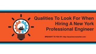 Qualities To Look For When Hiring A New York Professional Engineer