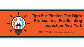 Tips For Finding The Right Professional For Building Inspection New York