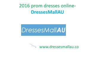 DressesMallAU 2016 Prom gowns online
