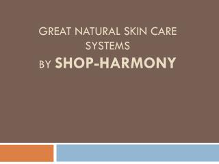 Great Natural Skin Care and Gifts for Men