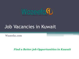 Job Vacancies and Opportunities in Kuwait- Wazeefa6