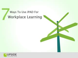 Ways To Use iPad For Workplace Learning
