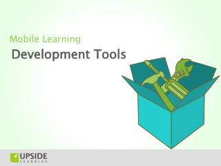 Mobile Learning Development Tools