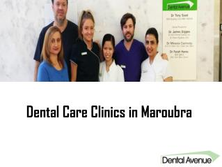 Dental Care Clinic in Maroubra