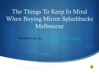 The Things To Keep In Mind When Buying Mirror Splashbacks Melbourne