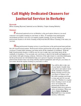 Call Highly Dedicated Cleaners for Janitorial Service in Berkeley