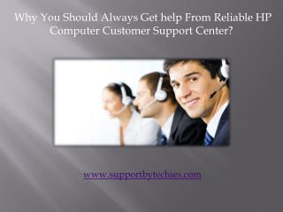 Why You Should Always Get help from Reliable HP Computer Support Center?