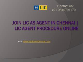 Join LIC as agent in chennai | LIC agent procedure online