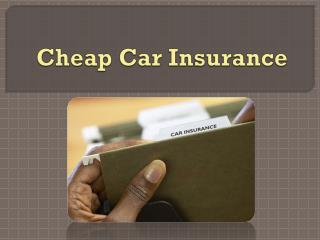 The Cheapest Car Insurance Tips
