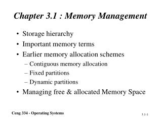 Chapter 3.1 : Memory Management