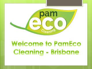 Pameco Cleaning - Brisbane