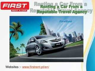 Renting a Car From a Reputable Travel Agency
