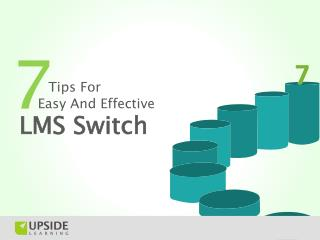 7 Tips For Easy And Effective LMS Switch
