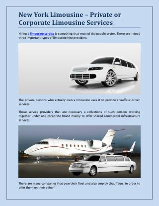 New York Limousine – Private or Corporate Limousine Services?