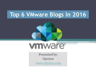 Top 6 VMware Blogs In 2016