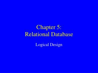 Chapter 5: Relational Database