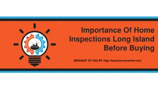 Importance Of Home Inspections Long Island Before Buying