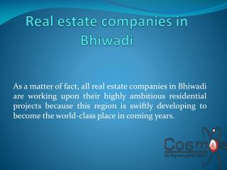 Real Estate Bhiwadi, Gurgaon and Dwarka Expressway