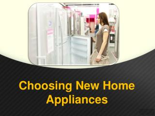 Choosing New Home Appliances - Zalmen Pollak