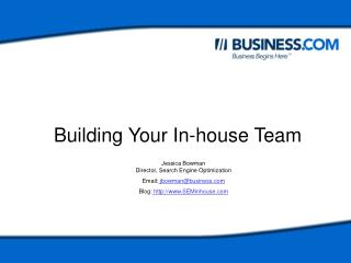 Building your In-house Team.