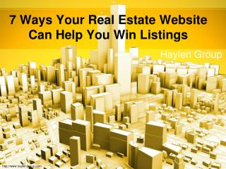 7 Ways Your Real Estate Website Can Help You Win Listings