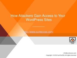 How Attackers Gain Access to Your WordPress Sites