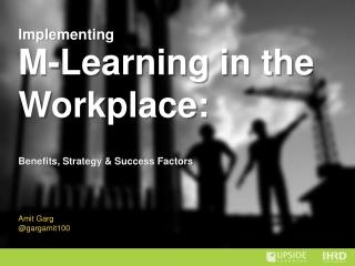 Implementing mLearning In The Workplace