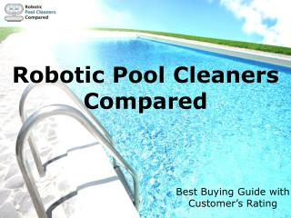 Best Robotic pool cleaners For Your Pool