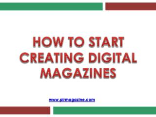 How To - Creating Digital Magazines