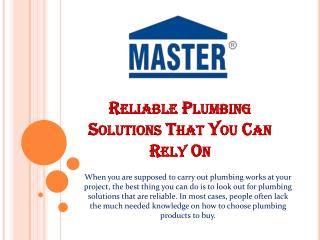 Reliable Plumbing Solutions That You Can Rely On