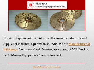Manufacturer of VSI Spares - Ultra Tech