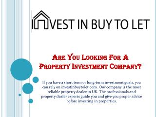 Are You Looking For A Property Investment Company?
