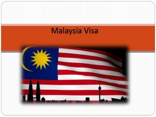 How to get a Malaysia visa in 4 easy steps