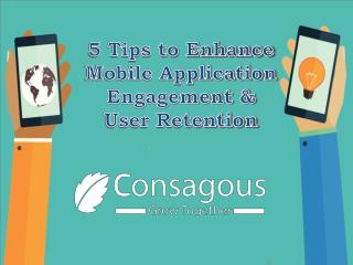5 Tips to Enhance Mobile Application Engagement & User Retention