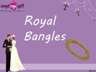 Royal Bangles - Wedding - Daily Occasions - SendMyGift
