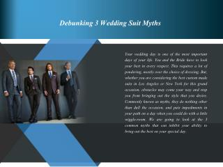 Debunking 3 Wedding Suit Myths