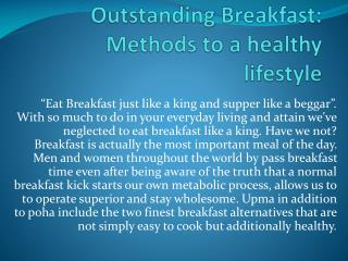 Outstanding Breakfast: Methods to a healthy lifestyle