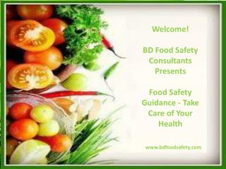 Food Safety Guidance - Take Care of Your Health
