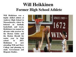 Will Heikkinen Former High School Athlete