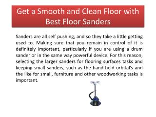 Get a Smooth and Clean Floor with Best Floor Sanders