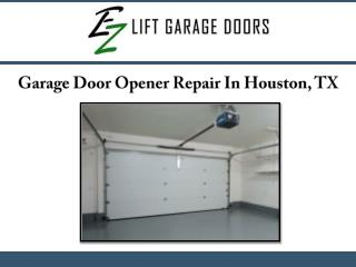 Garage Door Opener Repair In Houston, TX