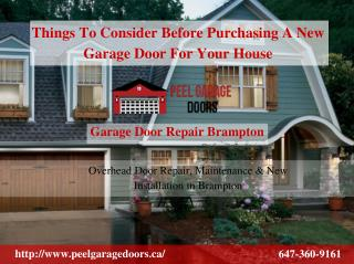 Things To Consider Before Purchasing A New Garage Door For Your House