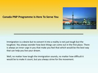 Canada PNP Programme Is Here To Serve You